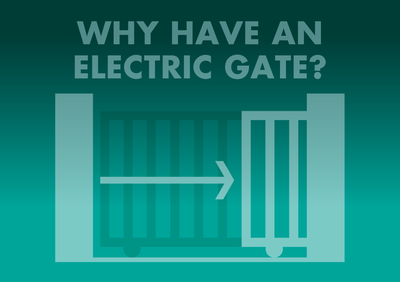 Why Have An Electric Gate