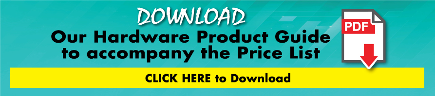 Download Our Hardware Price List!